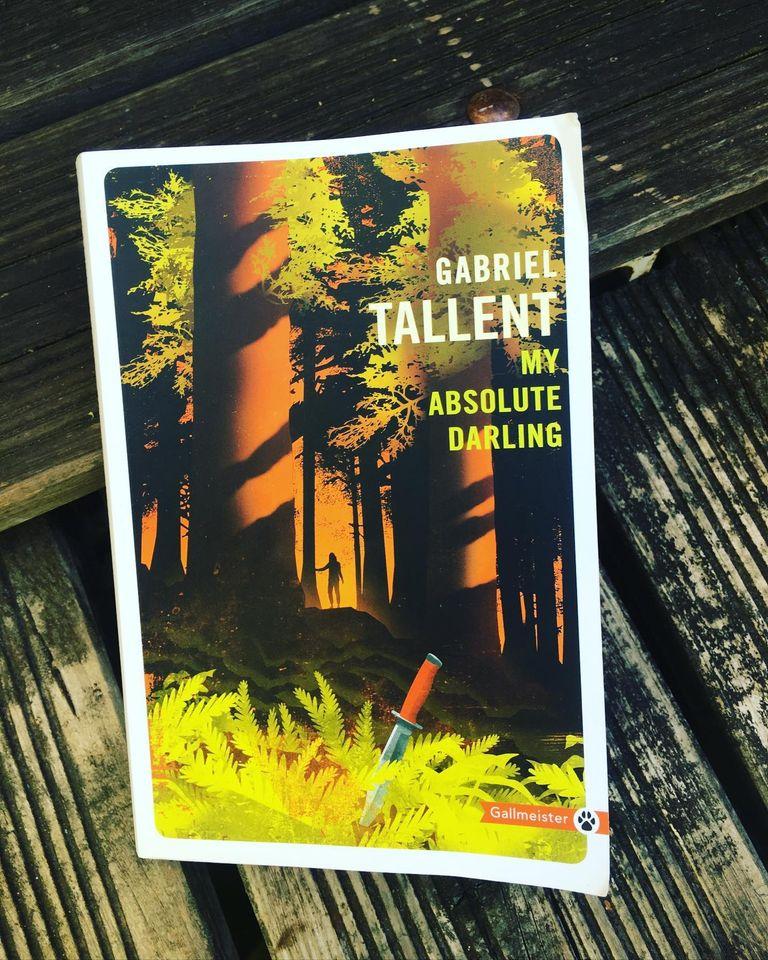 My absolute darling livre book Gabriel Tallent édition Gallmeister